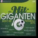 Die Hit Giganten - Best of Fußballhits
