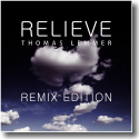 Cover:  Thomas Lemmer - Relieve - Remix Edition