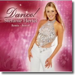 Cover: Stefanie Hertel - Dance (Remix - Best Of)