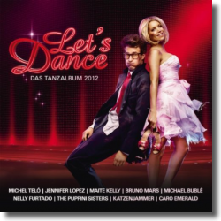 Cover: Let's Dance - Das Tanzalbum 2012 - Various Artists