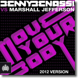 Cover: Benny Benassi vs. Marshall Jefferson - Move Your Body (2012)