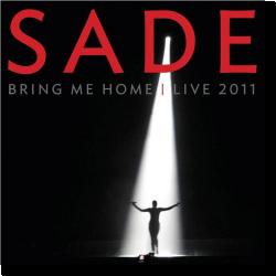 Cover: Sade - Bring Me Home | Live 2011