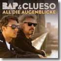 Cover:  BAP & Clueso - All die Augenblicke