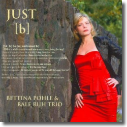 Cover: Bettinna Pohle & Ralf Ruh Trio - Just (B)