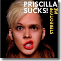 Cover:  Priscilla Sucks - Stereotype Me