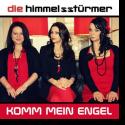 Cover:  Die Himmelsstürmer - Komm mein Engel