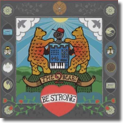 Cover: The 2 Bears - Be Strong