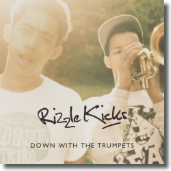 Cover: Rizzle Kicks - Down With The Trumpets