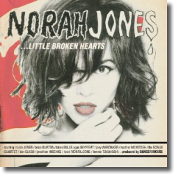 Cover: Norah Jones - Little Broken Hearts