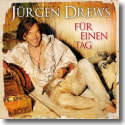 Cover:  Jürgen Drews - Für einen Tag