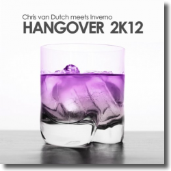 Cover: Chris van Dutch meets Inverno - Hangover 2k12