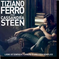 Cover: Tiziano Ferro feat. Cassandra Steen - Liebe ist einfach / L'amore è una cosa semplice