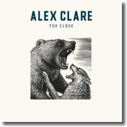 Cover: Alex Clare - Too Close