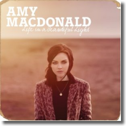 Cover: Amy Macdonald - Life In A Beautiful Light