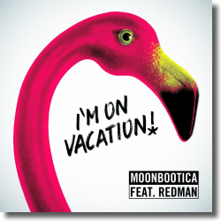Cover: Moonbootica feat. Redman - I'm On Vacation