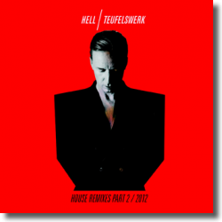 Cover: DJ Hell - Teufelswerk House Remixes Part 2