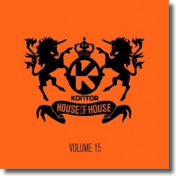 Cover: Kontor House Of House Vol. 15 - Various Artists