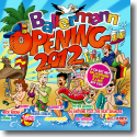 Cover:  Ballermann Opening 2012 - Various Artists