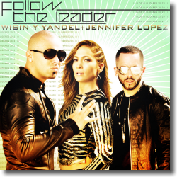 Cover: Wisin Y Yandel + Jennifer Lopez - Follow The Leader