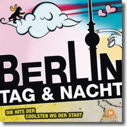 Cover: Berlin - Tag & Nacht - Various Artists