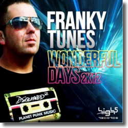 Cover: Franky Tunes - Wonderful Days 2k12