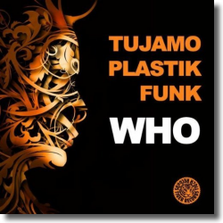 Cover: Tujamo & Plastik Funk - Who
