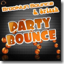 Cover: Brooklyn Bounce & Splash - Party Bounce