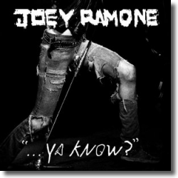 Cover: Joey Ramone - Ya Know?