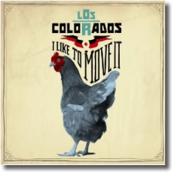 Cover: Los Colorados - I Like To Move It