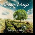 Cover:  Gregor Meyle - Meile für Meyle