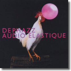 Cover: DePhazz - Audio Elastique