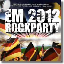 Cover: EM Rockparty 2012 - Various Artists