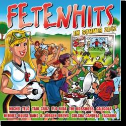 Cover: FETENHITS EM Sommer 2012 - Various Artists