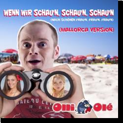 Cover: Olli Olé - Wenn wir schaun, schaun, schaun (Mallorca Version)