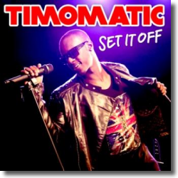 Cover: Timomatic - Set It Off