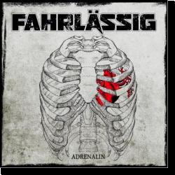 Cover: Fahrlässig - Adrenalin