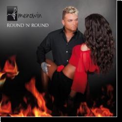 Cover: Menowin - Round 'N' Round