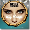 Cover: Nelly Furtado - Big Hoops (Bigger The Better)