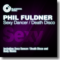 Cover:  Phil Fuldner - Sexy Dancer / Death Disco