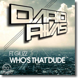 Cover: Dario Rivas feat. Giuzz - Who's That Dude