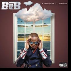 Cover: B.o.B - Strange Clouds