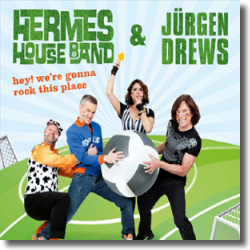 Cover: Hermes House Band & Jürgen Drews - Hey! We're Gonna Rock This Place