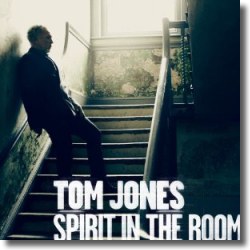 Cover: Tom Jones - Spirit In The Room