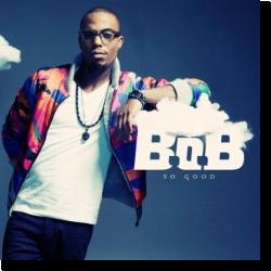 Cover: B.o.B - So Good
