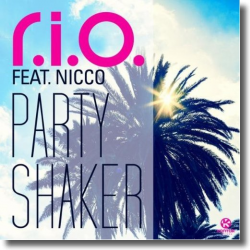 Cover: R.I.O. feat. Nicco - Party Shaker