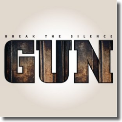 Cover: GUN - Break The Silence