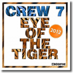 Cover: Crew 7 - Eye Of The Tiger 2012