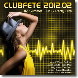 Cover: Clubfete 2012.02 - Various Artists