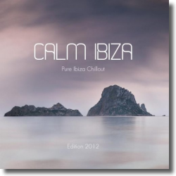 Cover: Calm Ibiza - Edition 2012  (Pure Ibiza Chillout) - Various Artists