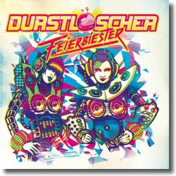 Cover: Durstlöscher - Feierbiester